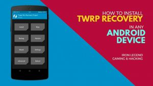 Flash the TWRP Recovery to Android Device
