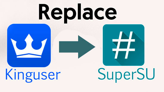 How to Replace Kinguser with SuperSU in Any Android